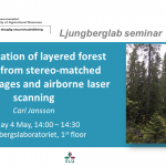 Master thesis presentation: Identification of layered forest stands from stereo-matched aerial images and airborne laser scanning