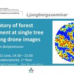 Ljungberglab seminars: Forest management plan by Drone | Tree species from multi-spectral laser.